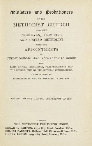 Ministers and Probationers of the Methodist Church with Appointments in Chronological and Alphabetical Order - 1932