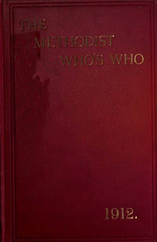 The Methodist Who's Who 1912